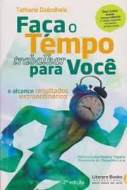 FACA O TEMPO TRABALHAR PARA VOCE - 02ED/16