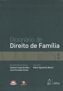 Dicionário de Direito de Família - Vol.1