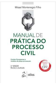 Manual de Pratica do Processo Civil