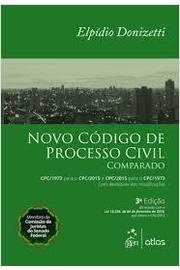 Novo Código de Processo Civil Comparado - Elpídio Donizetti