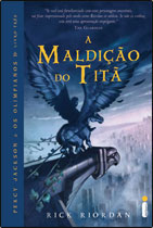A Madição do Titã/  Percy Jackson e os Limpianos- Livro Tres