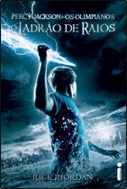 O Ladrão de Raios - Percy Jackson e os Olimpianos ? Livro Um
