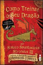 Como Treinar O Seu Dragao Por Soluco Spantosicus Strondus Iii