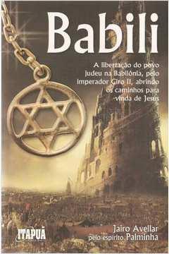 Babili - a Libertação do Povo Judeu na Babilônia, pelo Imperador...*