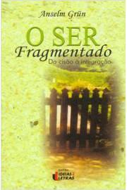 O Ser Fragmentado