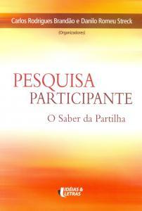 Pesquisa Participante: O Saber da Partilha