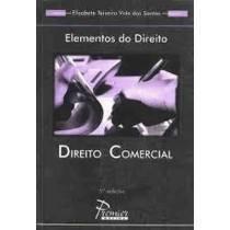 Elemento do Direito Direito Comercial 5ª Edição