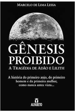 Gênesis Proibido: A Tragédia de Adão e Lilith