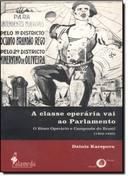 A Classe Operária Vai ao Parlamento