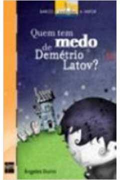 Quem Tem Medo de Demétrio Latov?