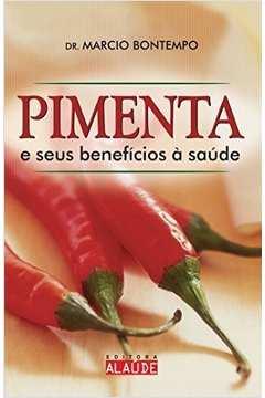 PIMENTA E SEUS BENEFICIOS A SAUDE