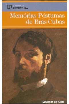 Memórias Póstumas de Brás Cubas - Clássicos da Literatura