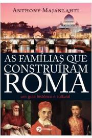 Famílias que Construíram Roma, As