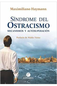 Síndrome do Ostracismo: Mecanismos e Autossuperação