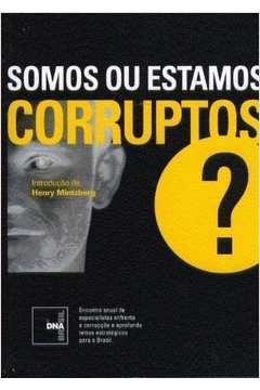 Somos ou Estamos Corruptos?