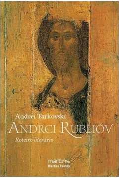 Andrei Rublióv: Roteiro Literário