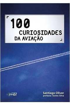 100 Curiosidades da Aviação
