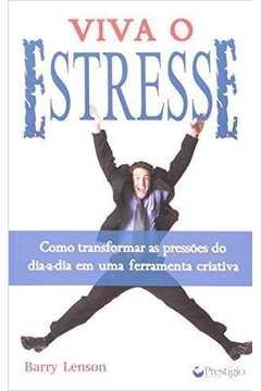 Viva o Estresse