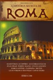A História Secreta de Roma