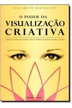 O Poder da Visualização Criativa