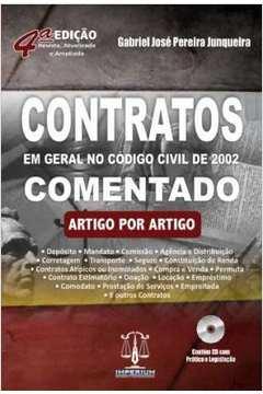 Contratos Em Geral no Codigo Civil de 2002 Comentado Com CD