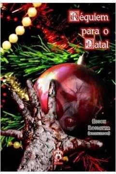 requiem para o natal contos sobrenaturais de suspense e de terror com tematica natalina