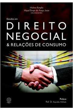 Estudos em Direito Negocial e Relacões de Consumo