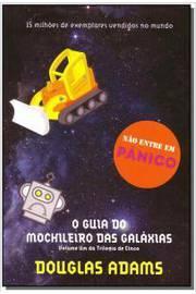 O Guia Do Mochileiro Das Galaxias