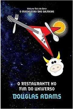O Restaurante no Fim do Universo - o Guia do Mochileiro das Galáxias - Volume 2