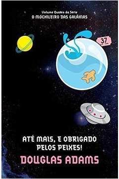 O Mochileiro das Galáxias Vol. 04