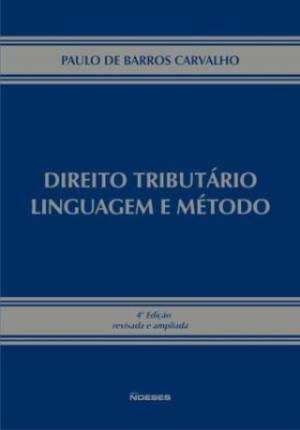 Direito Tributario Linguagem e Metodo