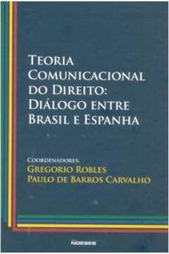 Teoria Comunicacional do Direito Dialogo Entre Brasil e Espanha