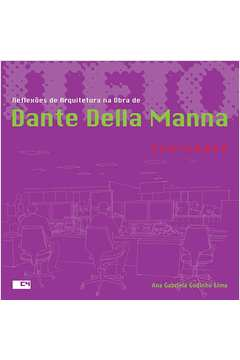 Reflexoes de Arquitetura na Obra de Dante Della Manna Banco Santander