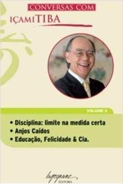 Conversas Com Icami Tiba Vol. 3
