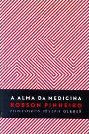 A Alma da Medicina