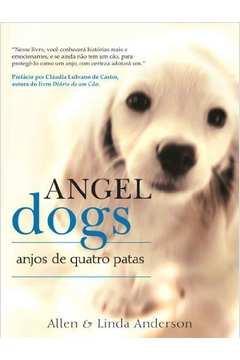 Angel Dogs Anjos de Quatro Patas