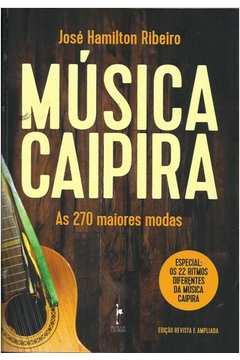 Música Caipira: As 270 Maiores Modas