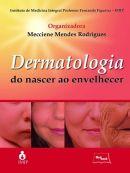 Dermatologia do Nascer ao Envelhecer