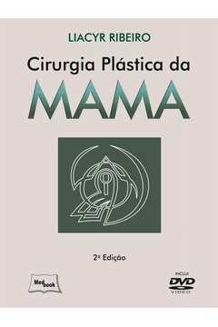 Cirurgia Plástica da Mama - Inclui Dvd