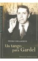 Tango para Gardel, Un