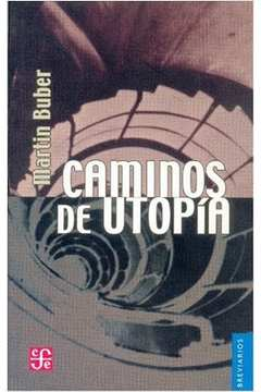 Caminos de Utopia (caminhos)