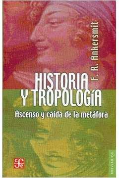 Historia y Tropologia Ascenso y Caida de La Metafora Ascensao Queda