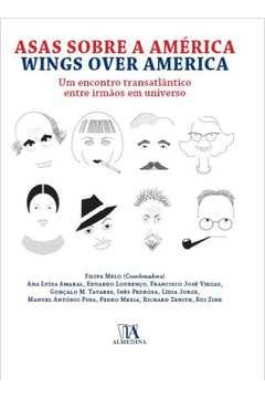 Asas Sobre a América: Wings Over America: Encontro Transatlântico Entre Irmãos e Universo, Um