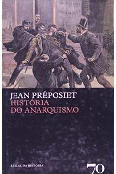 HISTORIA DO ANARQUISMO