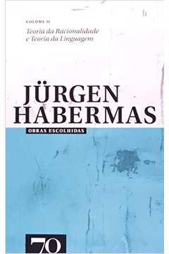 obras escolhidas de jurgen habermas - vol. ii