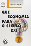 Que Economia para o Seculo XXI