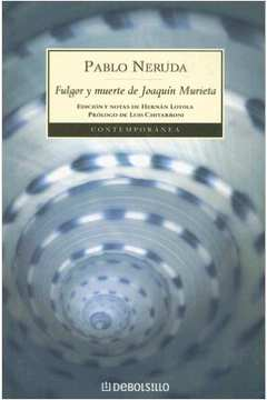 FULGOR Y MUERTE DE JOAQUIN MURIETA