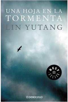 una hoja en la tormenta lin yutang