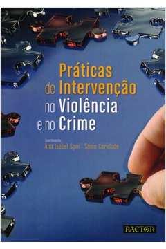 Práticas de Intervenção na Violência e no Crime
