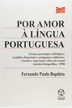 Por Amor À Língua Portuguesa